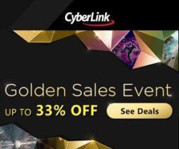 CyberLink Golden Sales Event – 33% OFF